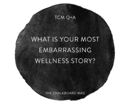 embarrassing wellness story